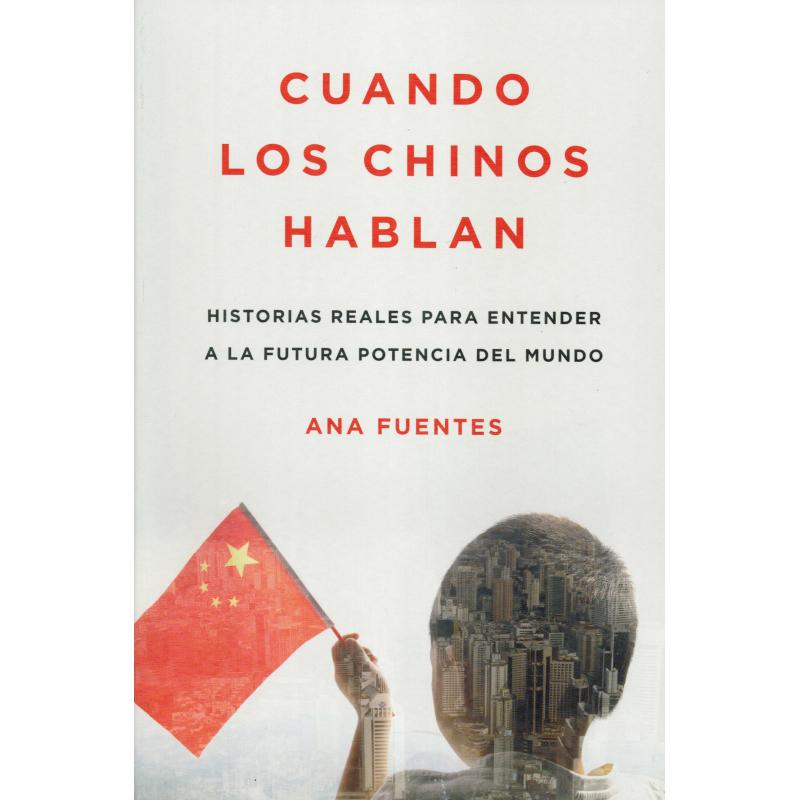 CUANDO LOS CHINOS HABLAN