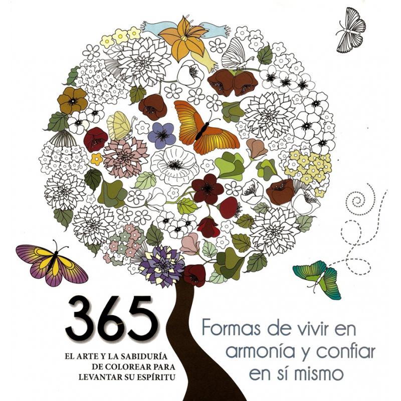 365 FORMAS DE VIVIR EN ARMONIA Y CONFIAR EN SI MISMO.