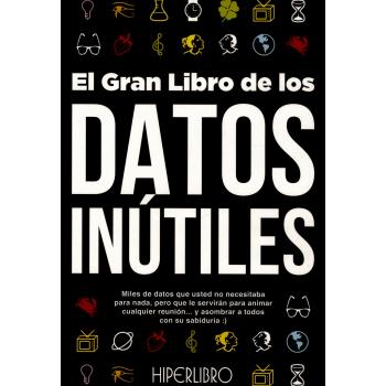 EL GRAN LIBRO DE LOS DATOS INÚTILES.