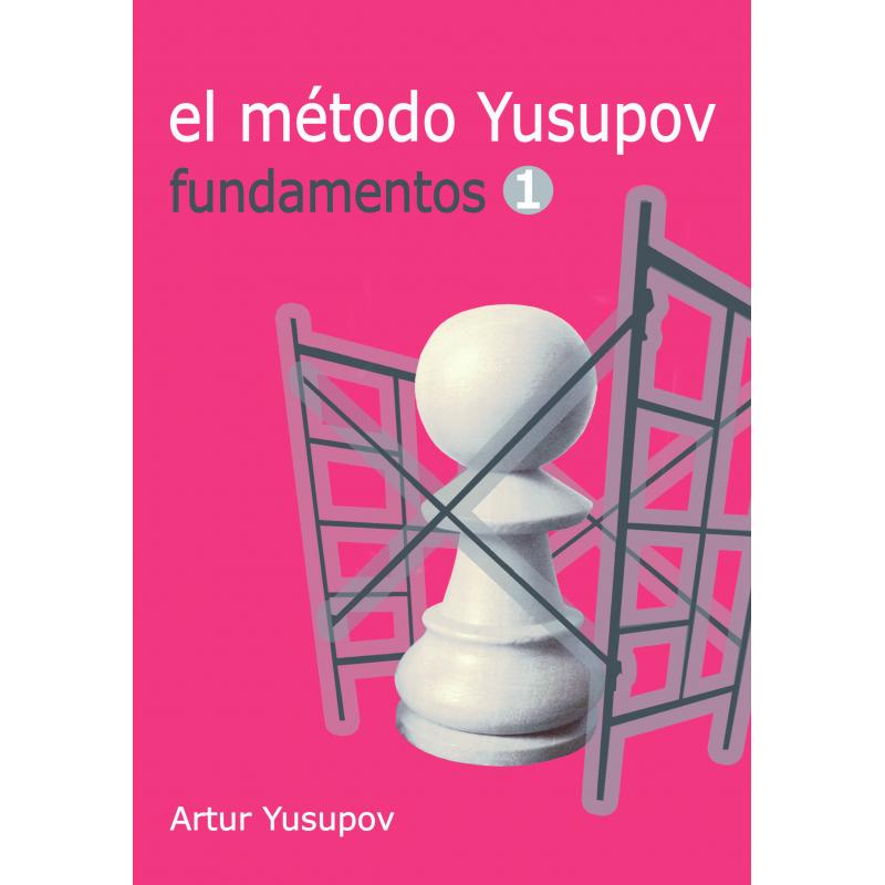 EL MÉTODO YUSUPOV FUNDAMENTOS I
