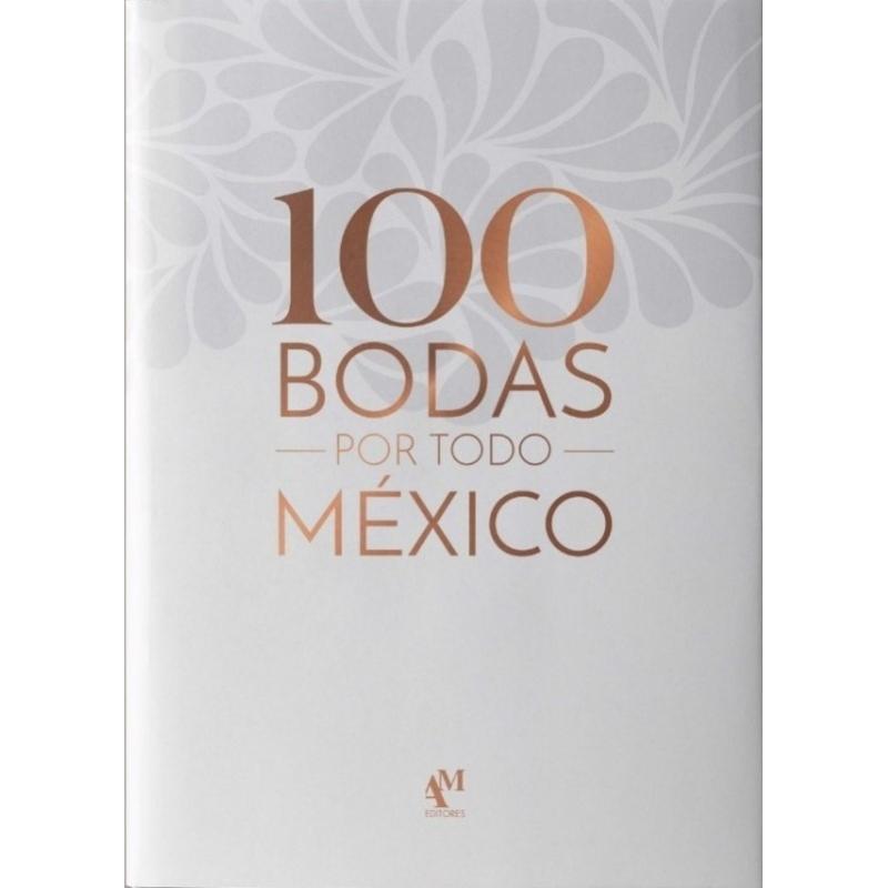 100 BODAS POR TODO MÉXICO