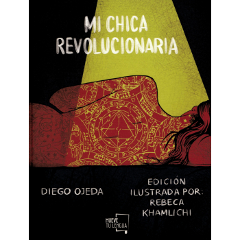 MI CHICA REVOLUCIONARIA ILUSTRADA