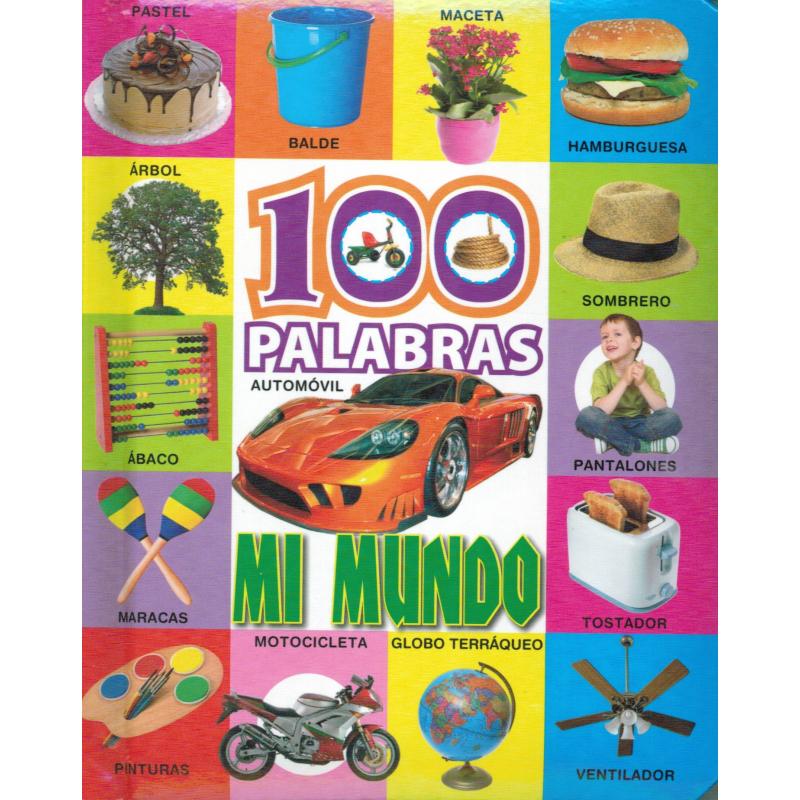 100 PALABRAS: MI MUNDO