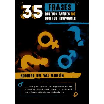 35 FRASES QUE TUS PADRES NO QUIEREN RESPONDER