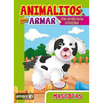 ANIMALITOS PARA ARMAR: MASCOTAS