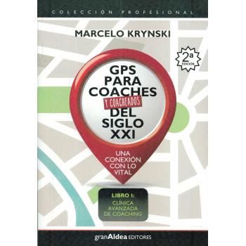 GPS PARA COACHES Y COACHEADOS DEL SIGLO XXI