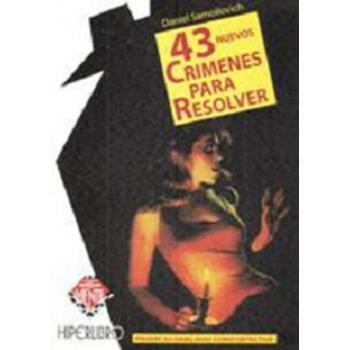 43 NUEVOS CRIMENES PARA RESOLVER