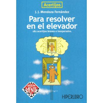 ACERTIJOS PARA RESOLVER EN EL ELEVADOR