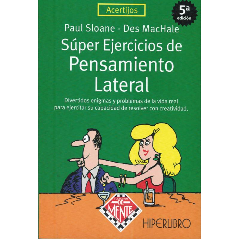 SÚPER EJERCICIOS DE PENSAMIENTO LATERAL