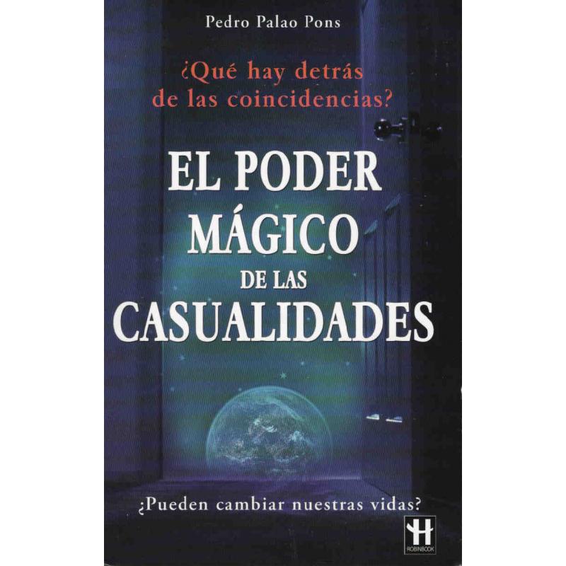 EL PODER MÁGICO DE LAS CASUALIDADES