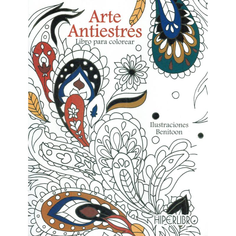 ARTE ANTIESTRÉS, Libro para colorear - Editorial Hiperlibro - ALAS ...