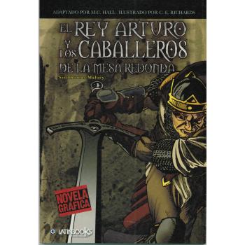 NOVELA GRÁFICA: EL REY ARTURO Y LOS CABALLEROS DE LA MESA REDONDA
