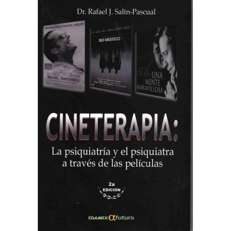 CINETERAPIA La psiquiatría y el psiquiatra a través de las películas