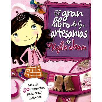 KYLIE JEAN GRAN LIBRO DE LAS ARTESANIAS