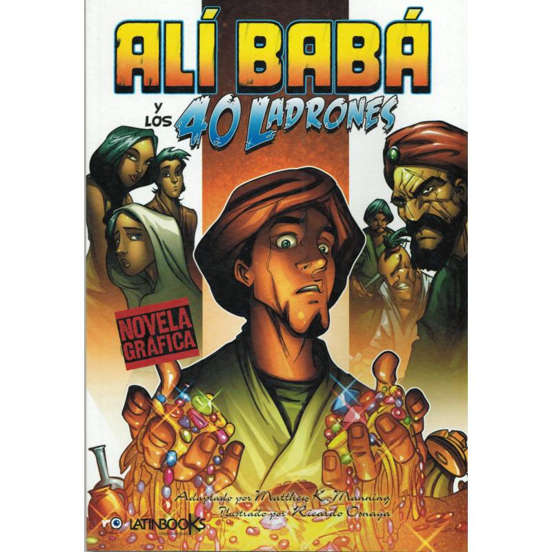 NOVELA GRAFICA: ALÍ BABÁ Y LOS 40 LADRONES